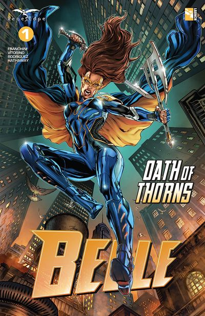 Belle – Oath Of Thorns #1 (2019)