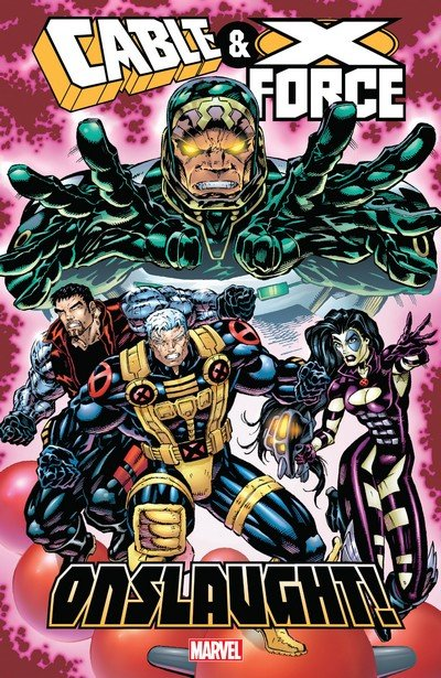 Cable & X-Force – Onslaught! (TPB) (2019)
