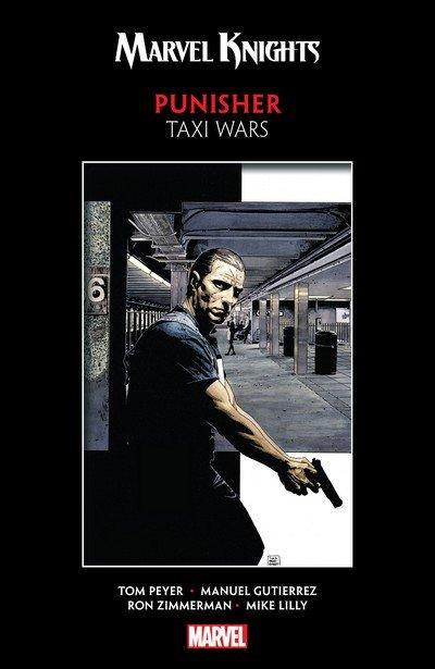 Marvel Knights Punisher by Peyer & Gutierrez – Taxi Wars (TPB) (2019)