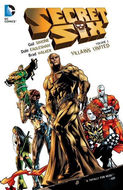 Secret Six Vol. 1 – Villains United (TPB) (2015)