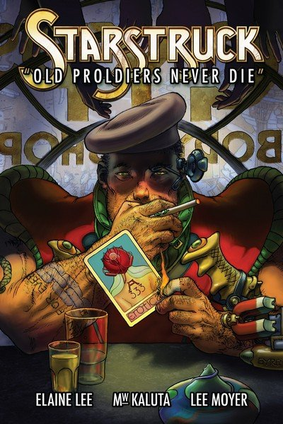 Starstruck – Old Proldiers Never Die (2017)
