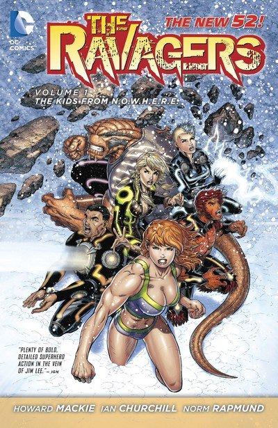 The Ravagers Vol. 1 – The Kids from N.O.W.H.E.R.E. (TPB) (2013)