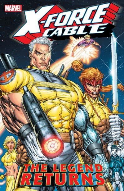 X-Force-Cable – The Legend Returns (TPB) (2005)