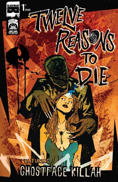 12 Reasons To Die #1 – 6 (2012-2014)