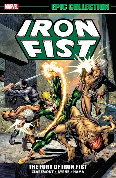Iron Fist Epic Collection – The Fury Of Iron Fist (2015)