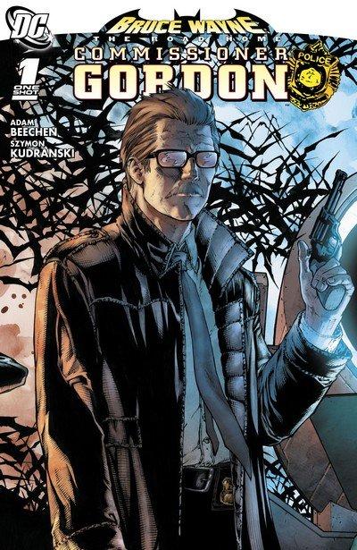 Bruce Wayne – The Road Home – Commissioner Gordon #1 (2010)