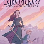 Extraordinary – A Story of an Ordinary Princess (2019)