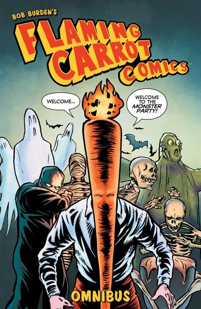 Flaming Carrot Omnibus Vol. 1 (2019)