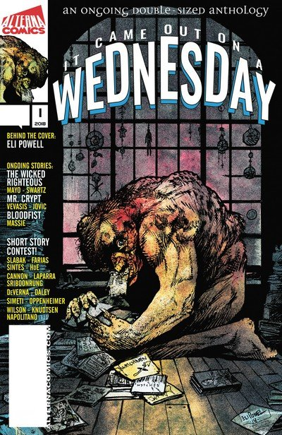 It Came Out on a Wednesday #1 – 7 (2018-2019)