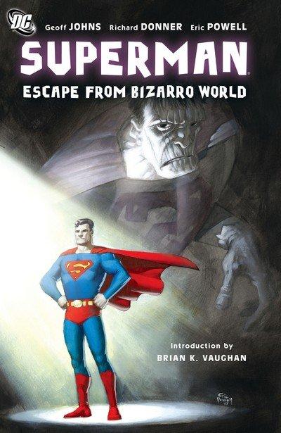 Superman – Escape From Bizarro World (TPB) (2008)