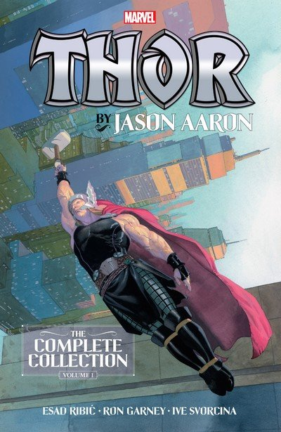 Thor by Jason Aaron – The Complete Collection Vol. 1 (TPB) (2019)
