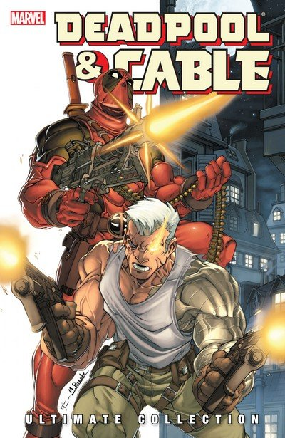 Deadpool & Cable Ultimate Collection Book 1 – 3 (2010-2019)