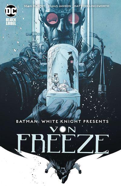 Batman – White Knight Presents Von Freeze #1 (2019)