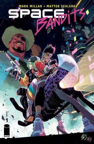 Space Bandits #1 – 5 (2019)