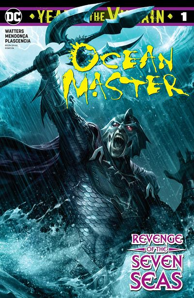 Ocean Master – Year Of The Villain #1 (2019)