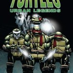 Teenage Mutant Ninja Turtles – Urban Legends Vol. 1 (TPB) (2019)