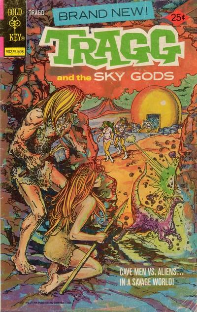 Tragg And The Sky Gods #1 – 9 (1975-1982)