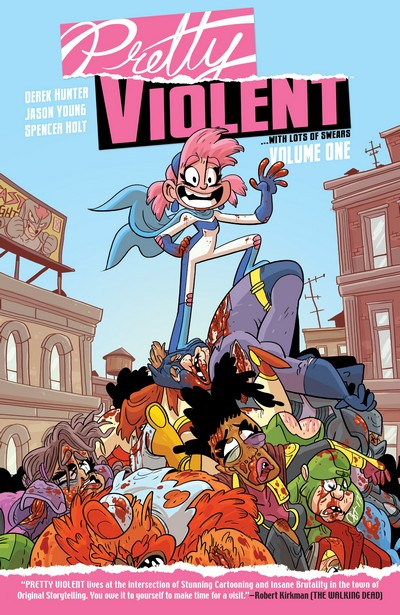 Pretty Violent Vol. 1 – Fresh Ink (TPB) (2020)