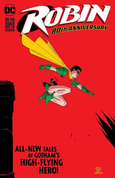 Robin 80th Anniversary 100-Page Super Spectacular #1 (2020)