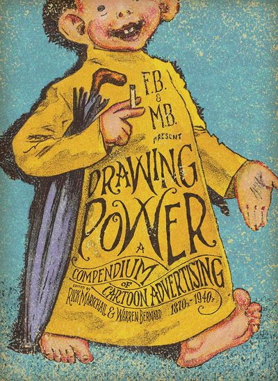 Drawing Power – A Compendium of Cartoon Advertising (2011)