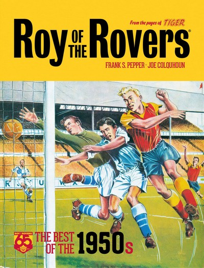 Roy of the Rovers – The Best of the 1950s (2019)