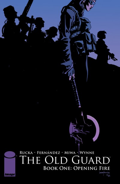 The Old Guard Vol. 1 – Opening Fire (TPB) (2017)