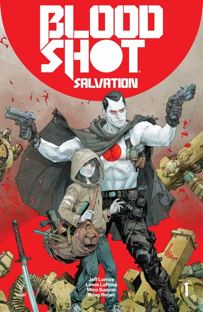 Bloodshot Vol. 6 – Salvation #1 – 12 + TPBs (2017-2018)