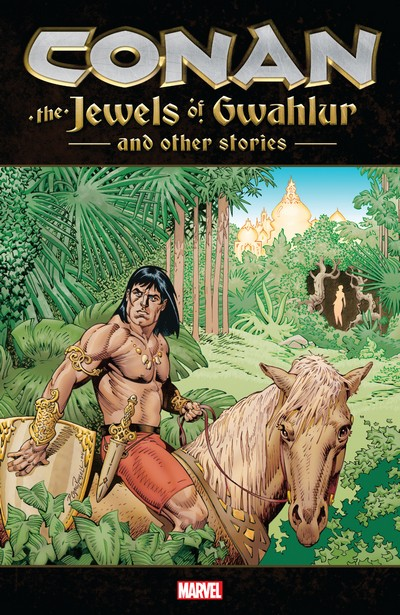 Conan – The Jewels of Gwahlur and Other Stories (2019)