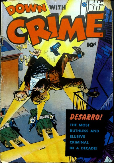 Down With Crime #1 – 7 (1952)