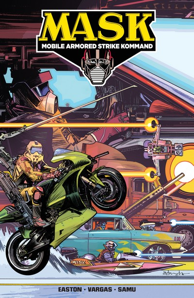 M.A.S.K. – Mobile Armored Strike Kommand Vol. 1 – Mobilize (TPB) (2017)