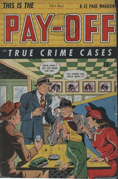 Pay-Off #1 – 5 (1948-1949)
