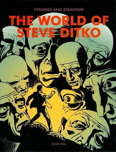 Strange and Stranger – The World of Steve Ditko (2008)