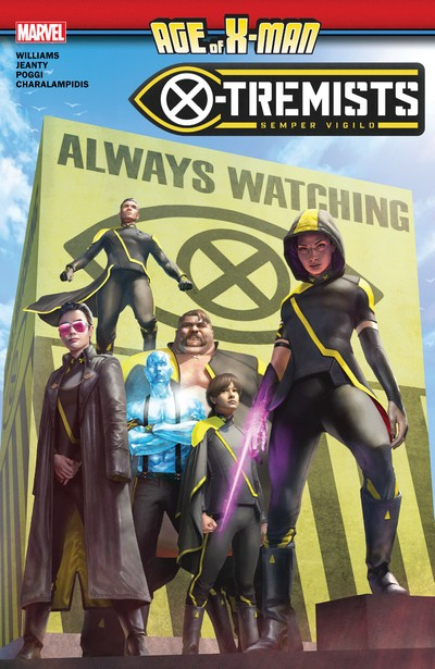 Age Of X-Man – X-Tremists (TPB) (2019)