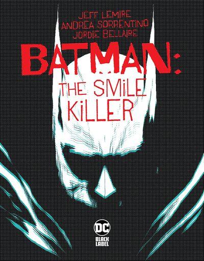 Batman – The Smile Killer #1 (2020)