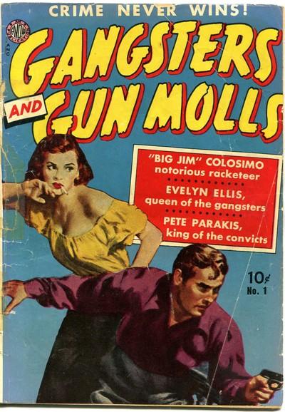 Gangsters and Gun Molls #1 – 4 (1951-1952)