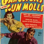 Gangsters and Gun Molls #1 – 4 (1951-1952)