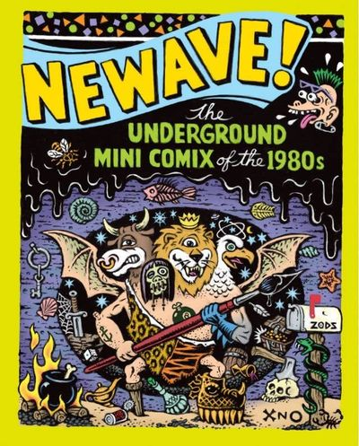 Newave – The Underground Mini Comix of the 1980's (2010)