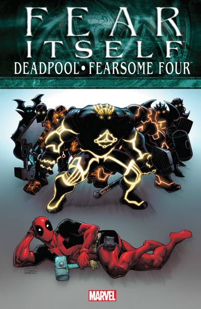 Fear Itself – Deadpool – Fearsome Four (TPB) (2012)