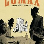 Lomax – Collectors of Folk Songs (2020)