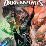 Dark Nights – Death Metal Legends of the Dark Knights #1 (2020)