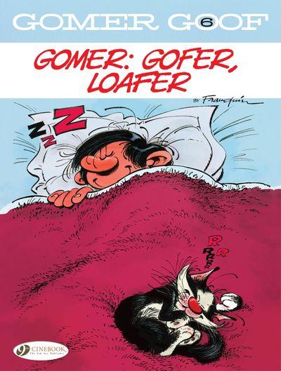 Gomer Goof #6 – Gomer – Gofer, Loafer (2020)