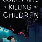 Something is Killing the Children #9 (2020)