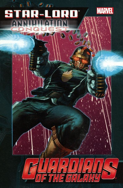 Star-Lord Annihilation – Conquest (2014)