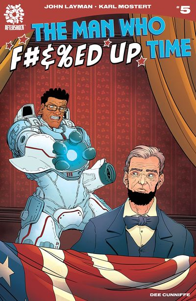 The Man Who Effed Up Time #5 (2020)