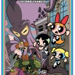 The Powerpuff Girls Vol. 1 – Second Chances (TPB) (2014)