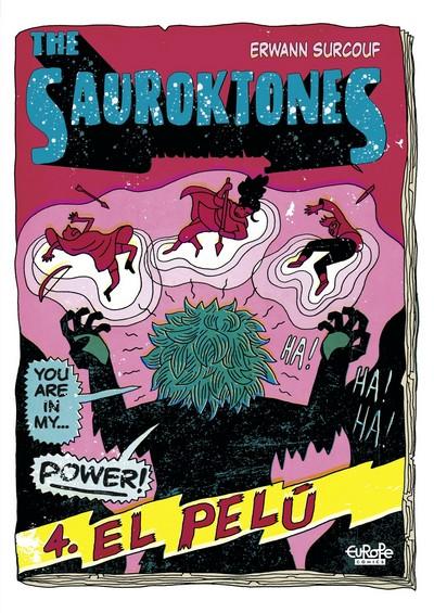 The Sauroktones #4 – El Pelú (2020)
