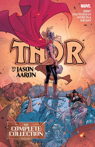 Thor by Jason Aaron – The Complete Collection Vol. 2 (2020)