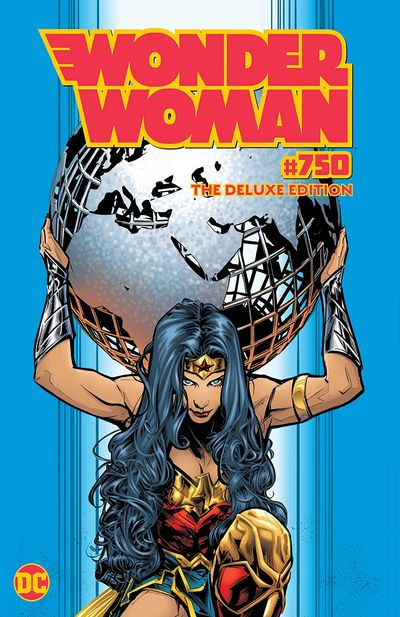 Wonder Woman #750 – The Deluxe Edition (2020)