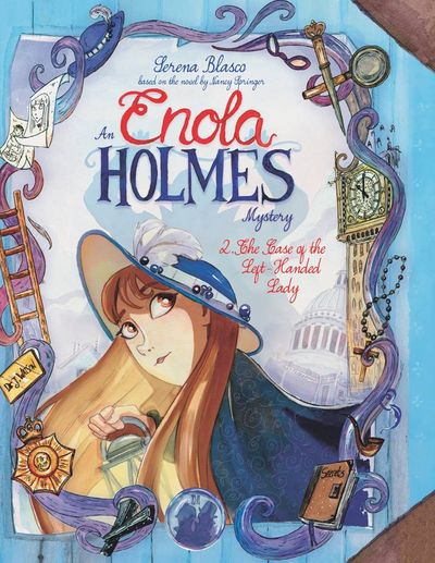 Enola Holmes Vol. 2 – The Case of the Left-Handed Lady (2019)