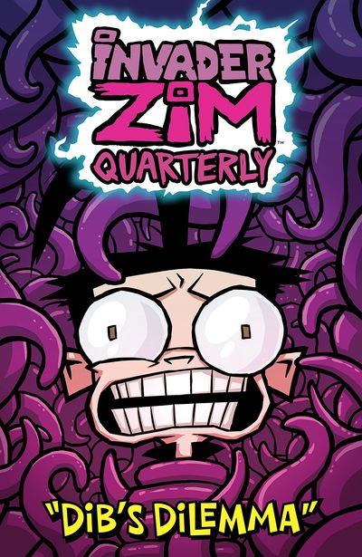 Invader Zim Quarterly #2 – Dib's Dilemma (2020)